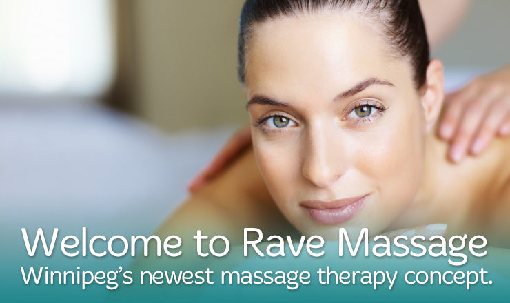 Welcome to Rave Massage - Massage - Massage Online Booking - Registered Massage Therapist - Winnipeg - Manitoba